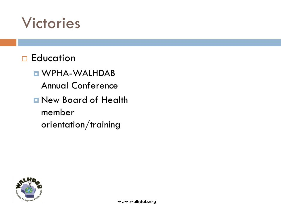 Victories Education WPHA-WALHDAB Annual Conference New Board of Health member orientation/training