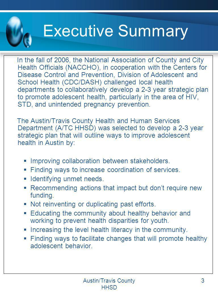 Austin/Travis County HHSD 3 Executive Summary In the fall of 2006, the National Association of County and City Health Officials (NACCHO), in cooperati