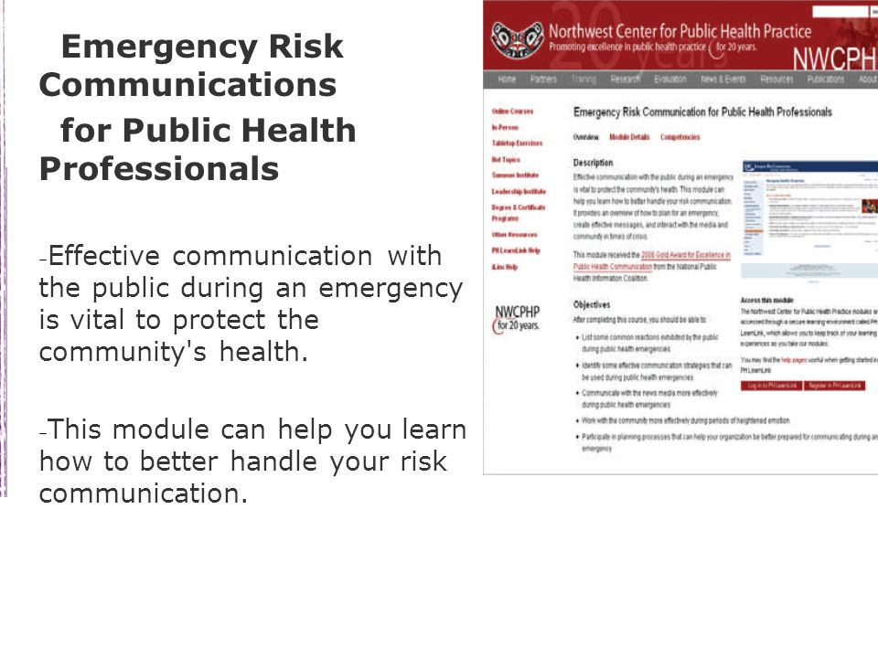 Emergency Risk Communications for Public Health Professionals – Effective communication with the public during an emergency is vital to protect the community s health.