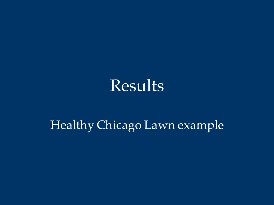 Results Healthy Chicago Lawn example