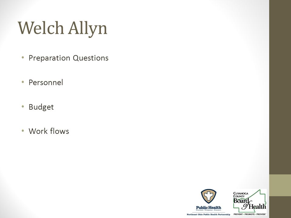 Welch Allyn Preparation Questions Personnel Budget Work flows