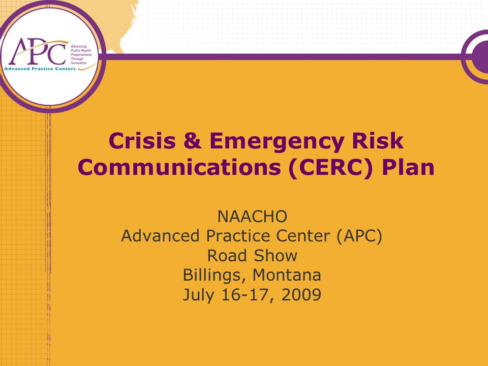 33 Emergency Risk Communication Contd The PIO: Must know which jurisdictions are operational.