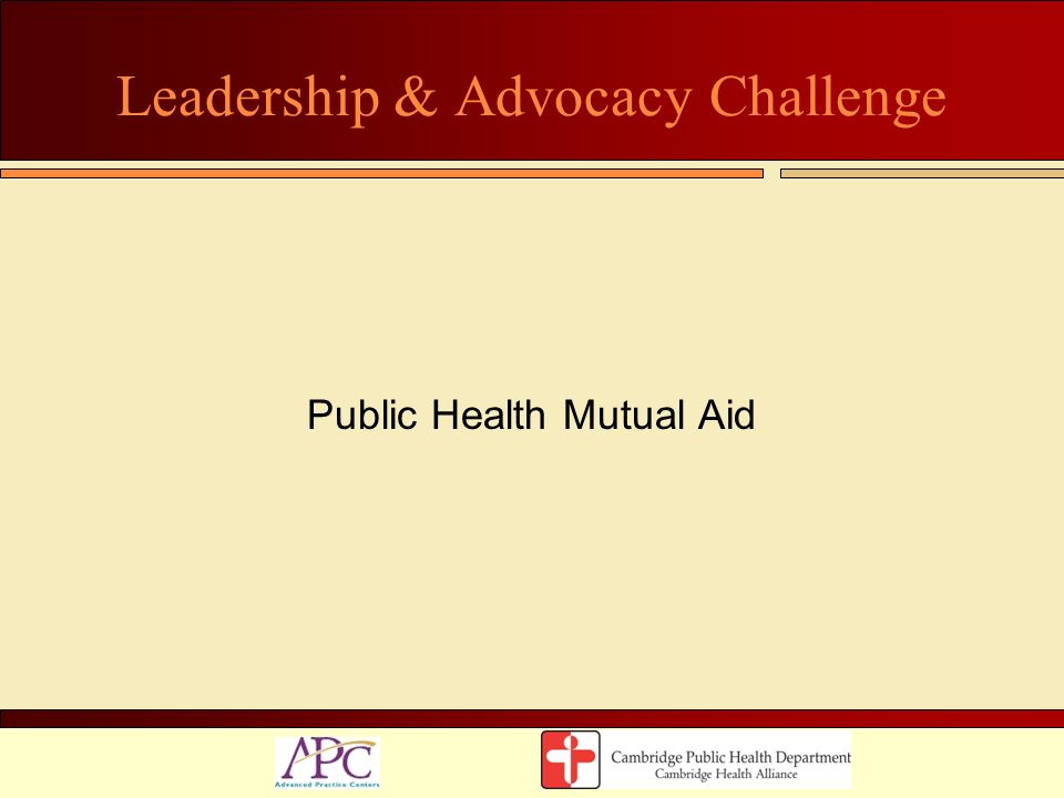 Leadership & Advocacy Challenge Public Health Mutual Aid