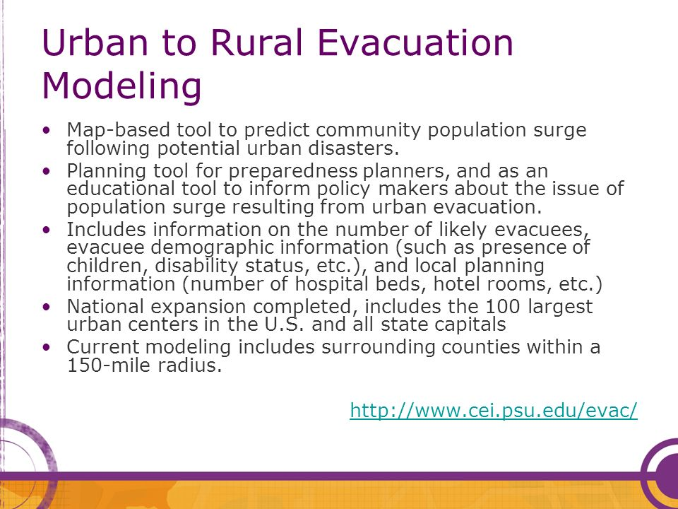 Urban to Rural Evacuation Modeling Map-based tool to predict community population surge following potential urban disasters.
