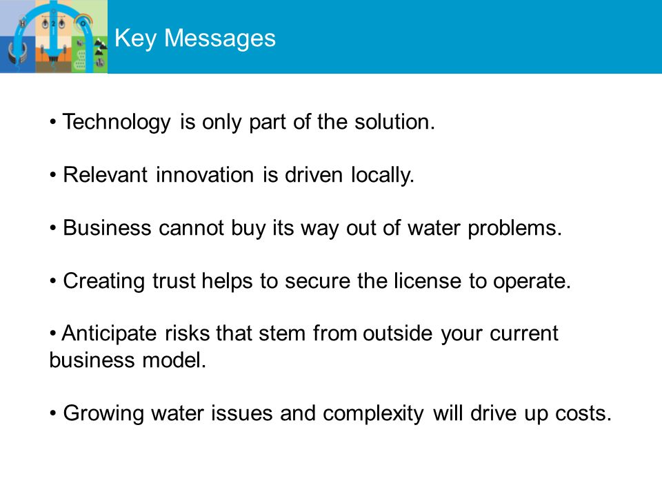 Key Messages Technology is only part of the solution.