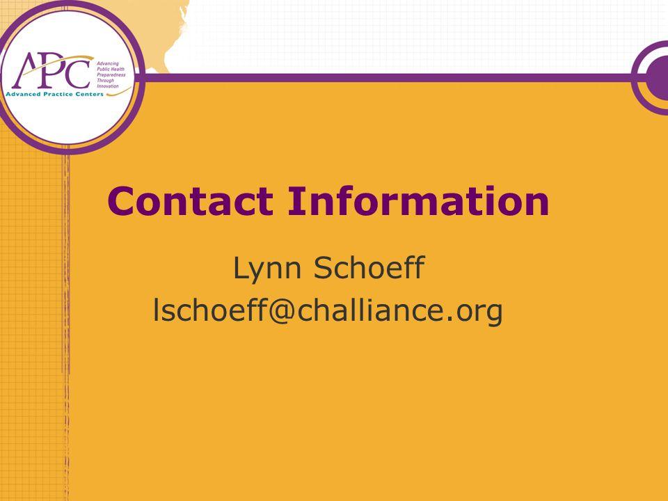 Contact Information Lynn Schoeff lschoeff@challiance.org