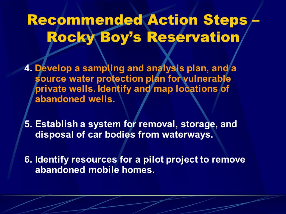 Recommended Action Steps – Rocky Boys Reservation 4.