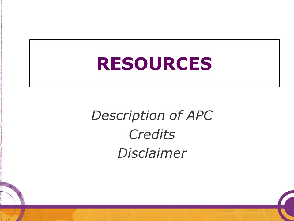 RESOURCES Description of APC Credits Disclaimer