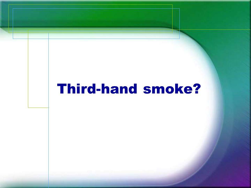 Third-hand smoke?