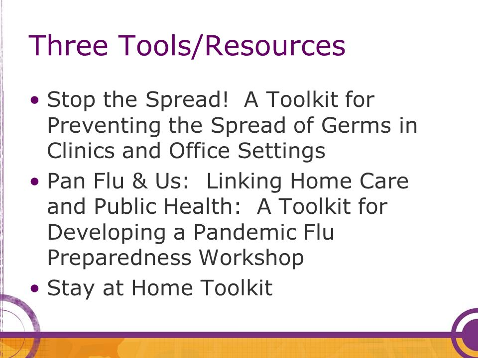 Three Tools/Resources Stop the Spread.