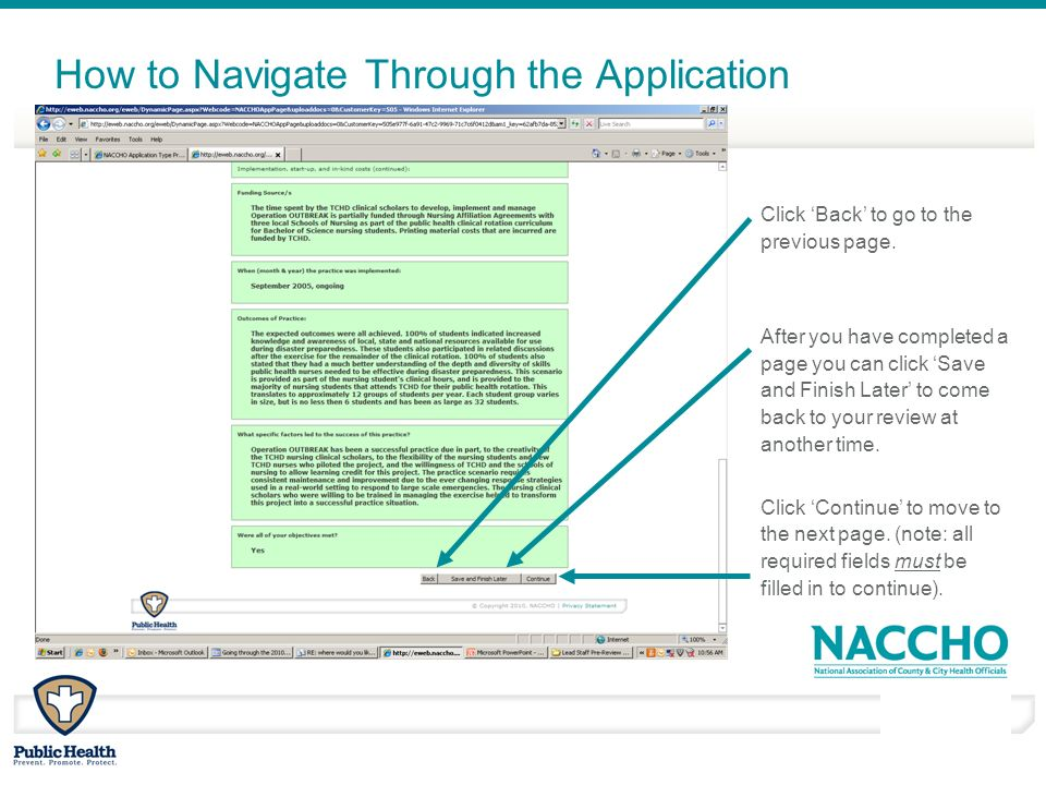 March - April 2010 How to Navigate Through the Application Click Back to go to the previous page. After you have completed a page you can click Save a