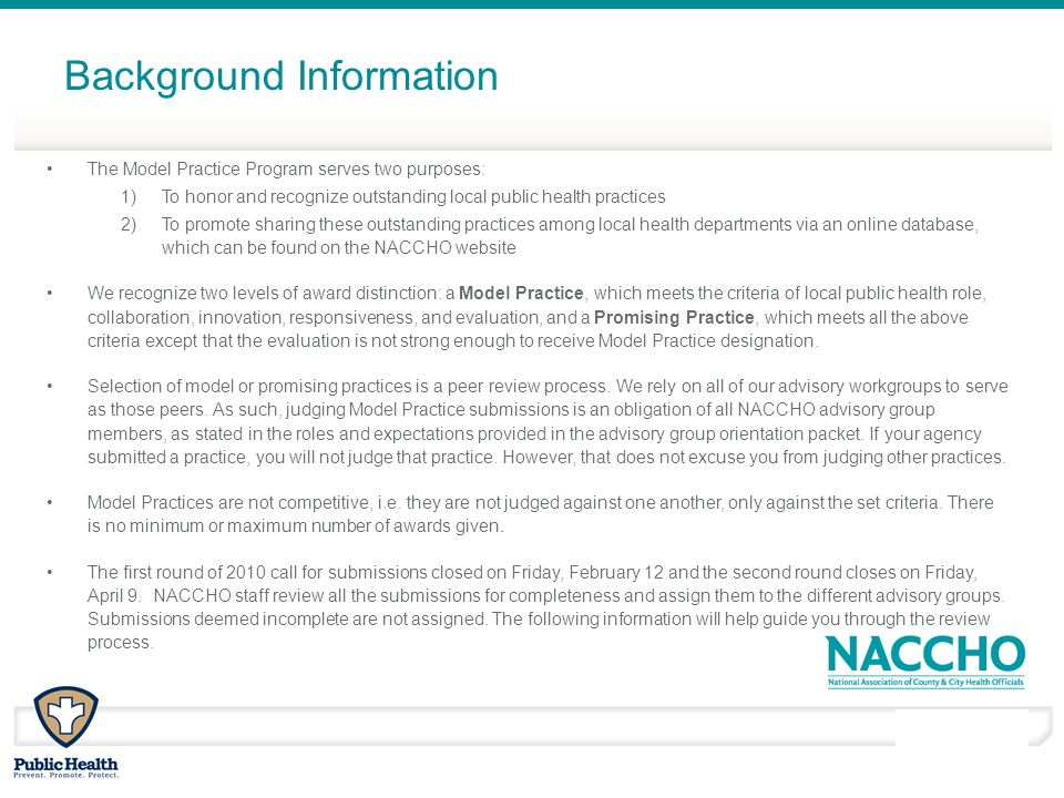 March - April 2010 Background Information The Model Practice Program serves two purposes: 1)To honor and recognize outstanding local public health pra