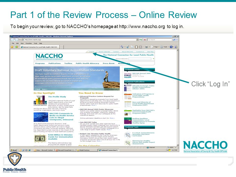 March - April 2010 To begin your review, go to NACCHO's homepage at http://www.naccho.org to log in. Part 1 of the Review Process – Online Review Clic