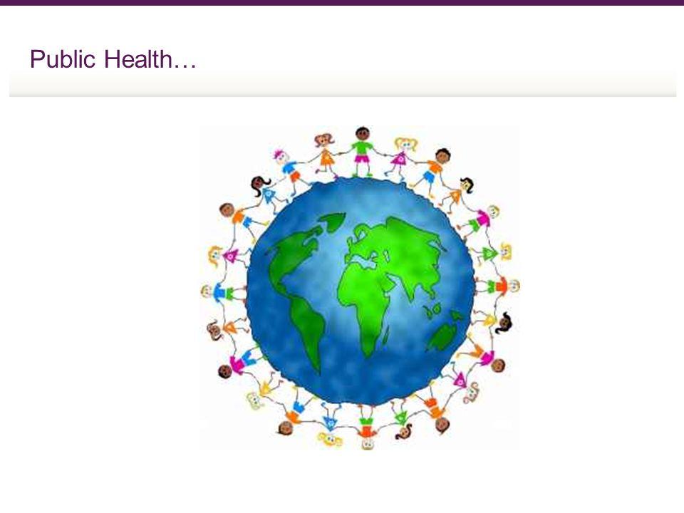 Public Health…