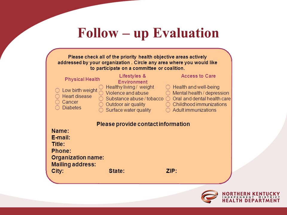 Follow – up Evaluation Please check all of the priority health objective areas actively addressed by your organization.
