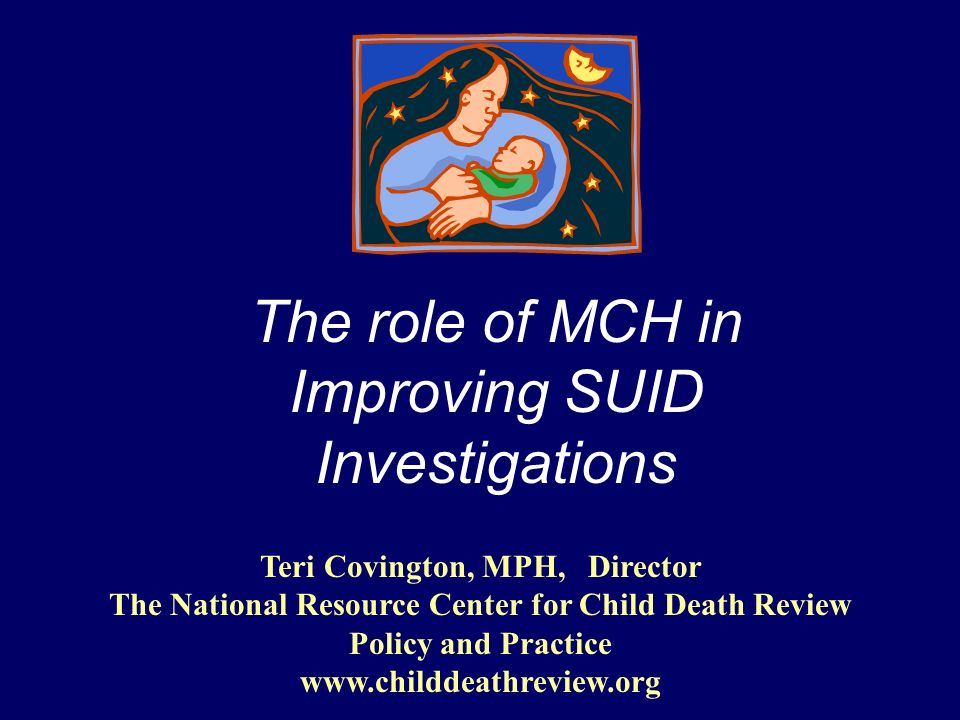 CDC Research Evidence supports change in reporting & classification of SUID in late 1990s Recent decline in SIDS offset by: – unknown and unspecified causes – other SUID causes Shapiro-Mendoza CK, Tomashek K, et.