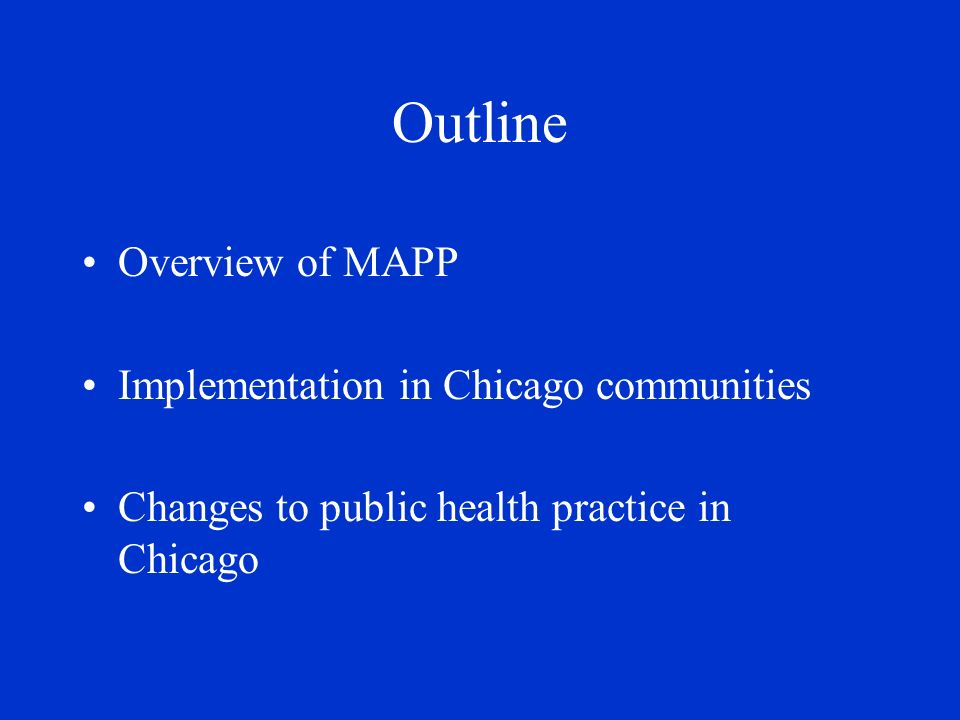 Mobilizing for Action through Planning and Partnerships Community wide strategic planning tool for improving public health Means for communities to prioritize public health issues, identify resources for addressing them, and take action