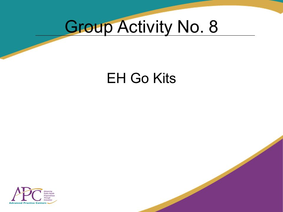Group Activity No. 8 EH Go Kits