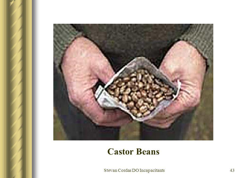 Stevan Cordas DO Incapacitants43 Castor Beans