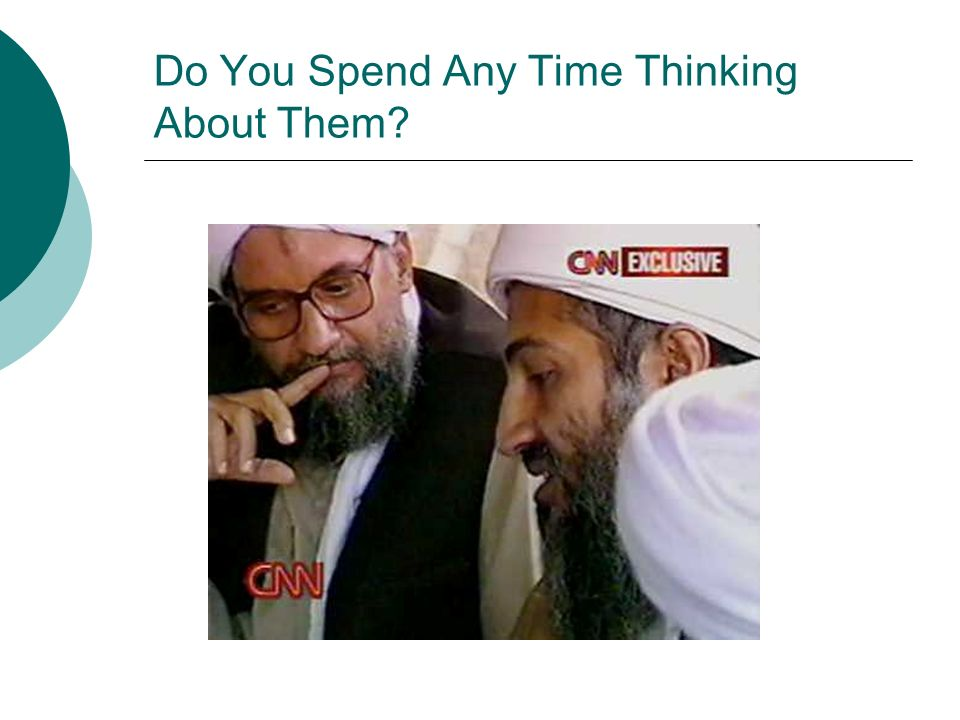 Do You Spend Any Time Thinking About Them