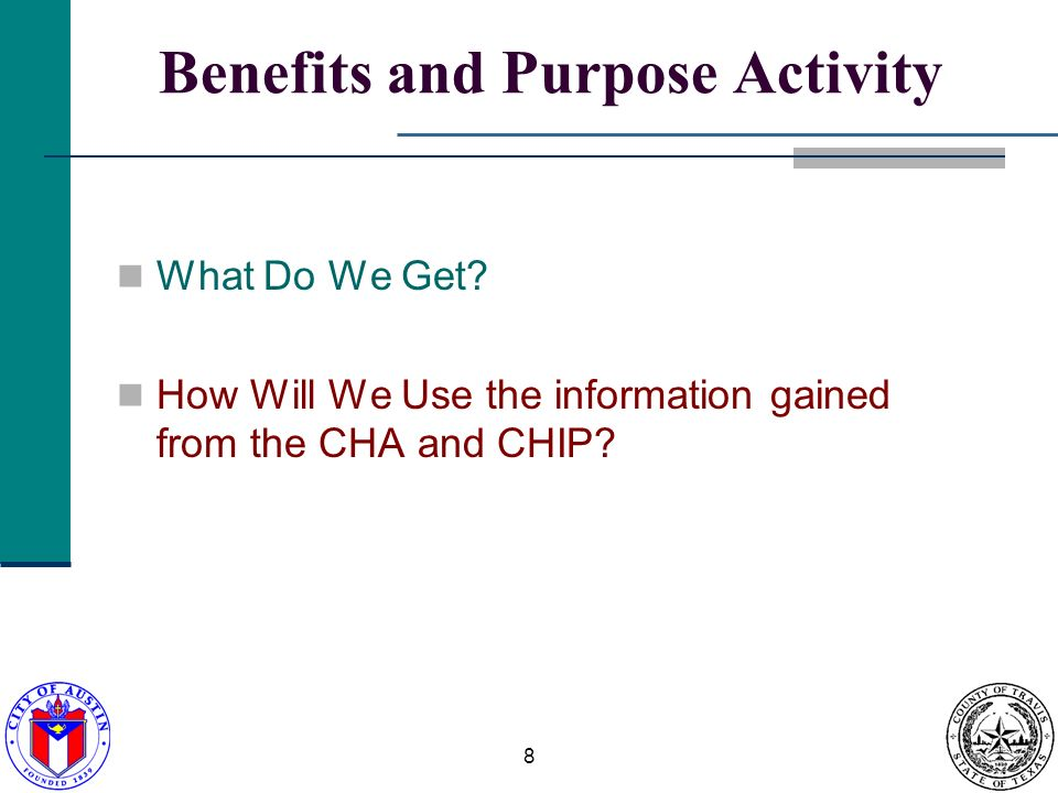 8 Benefits and Purpose Activity What Do We Get.