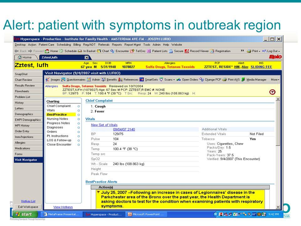Alert: patient with symptoms in outbreak region