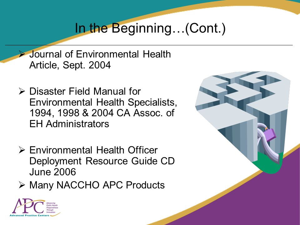 In the Beginning…(Cont.) Journal of Environmental Health Article, Sept.