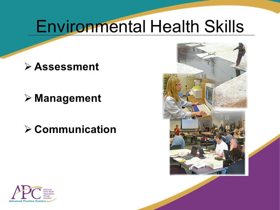 Environmental Health Skills Assessment Management Communication