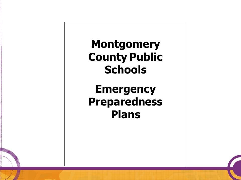 Montgomery County Public Schools Emergency Preparedness Plans