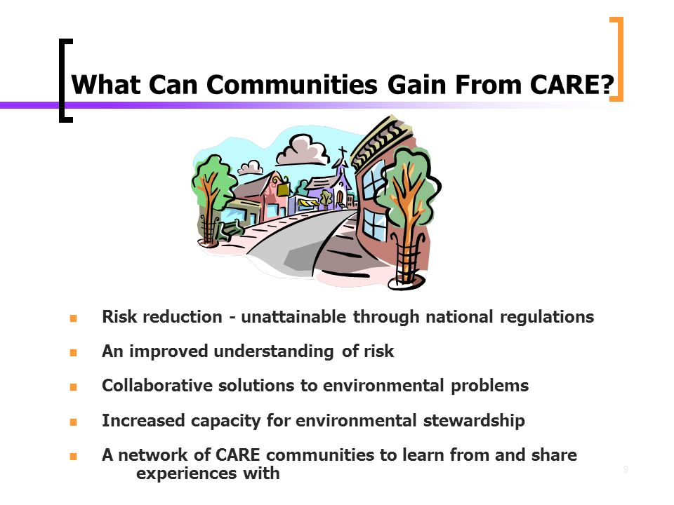 9 What Can Communities Gain From CARE.