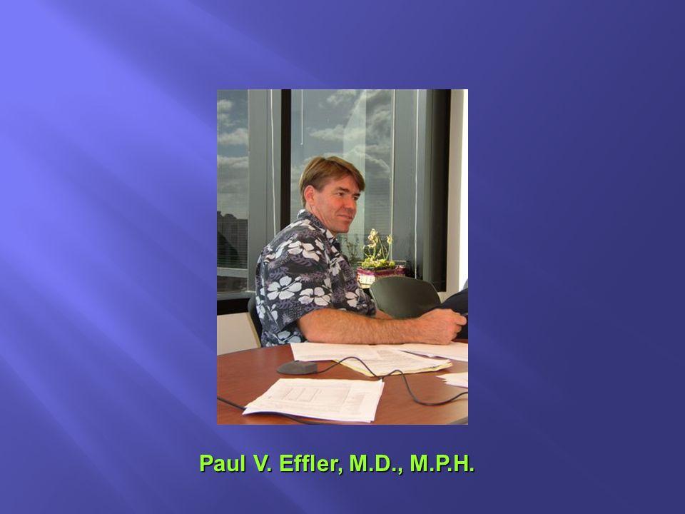 Paul V. Effler, M.D., M.P.H.