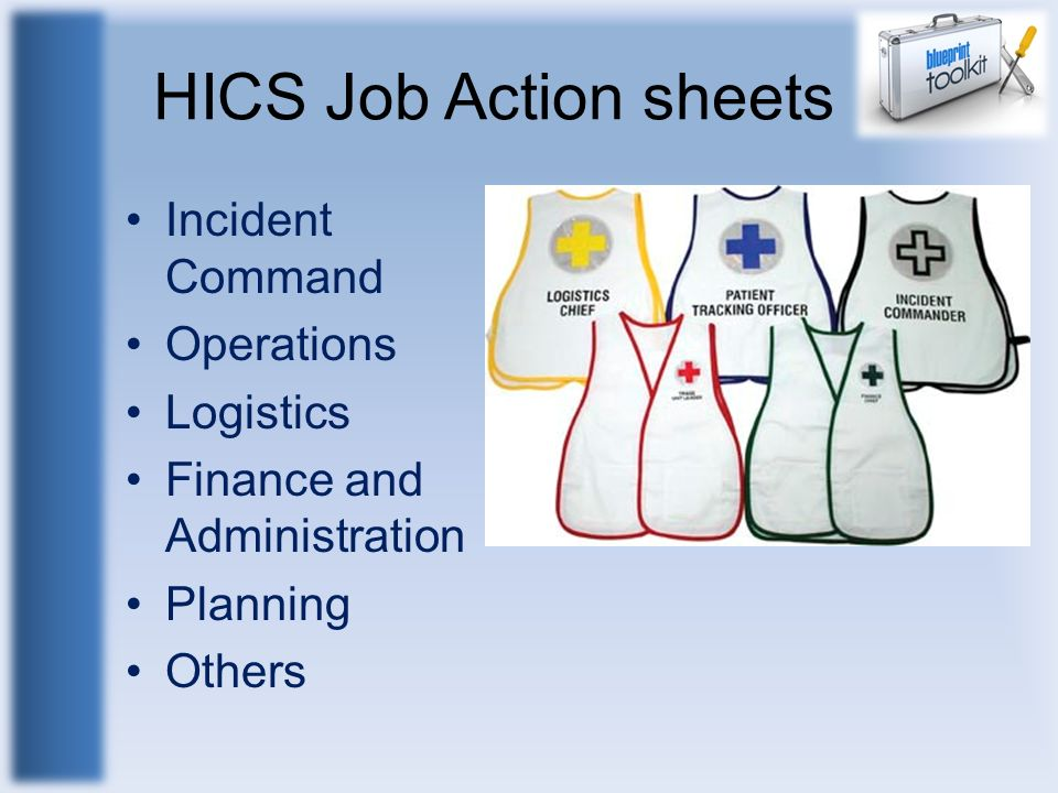 HICS Job Action sheets Incident Command Operations Logistics Finance and Administration Planning Others