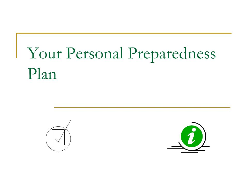 Your Personal Preparedness Plan