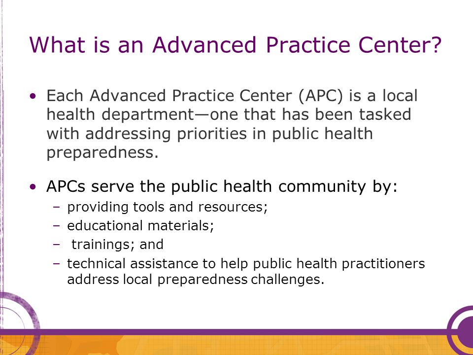 What is an Advanced Practice Center.