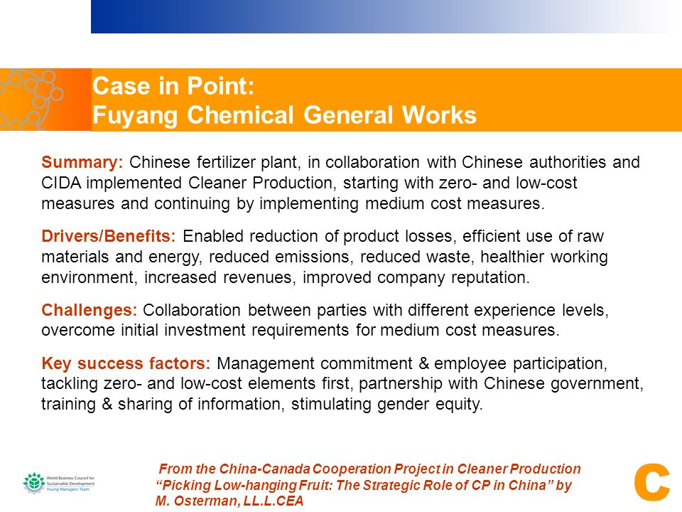 From the China-Canada Cooperation Project in Cleaner Production Picking Low-hanging Fruit: The Strategic Role of CP in China by M. Osterman, LL.L.CEA