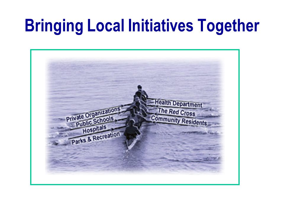Bringing Local Initiatives Together