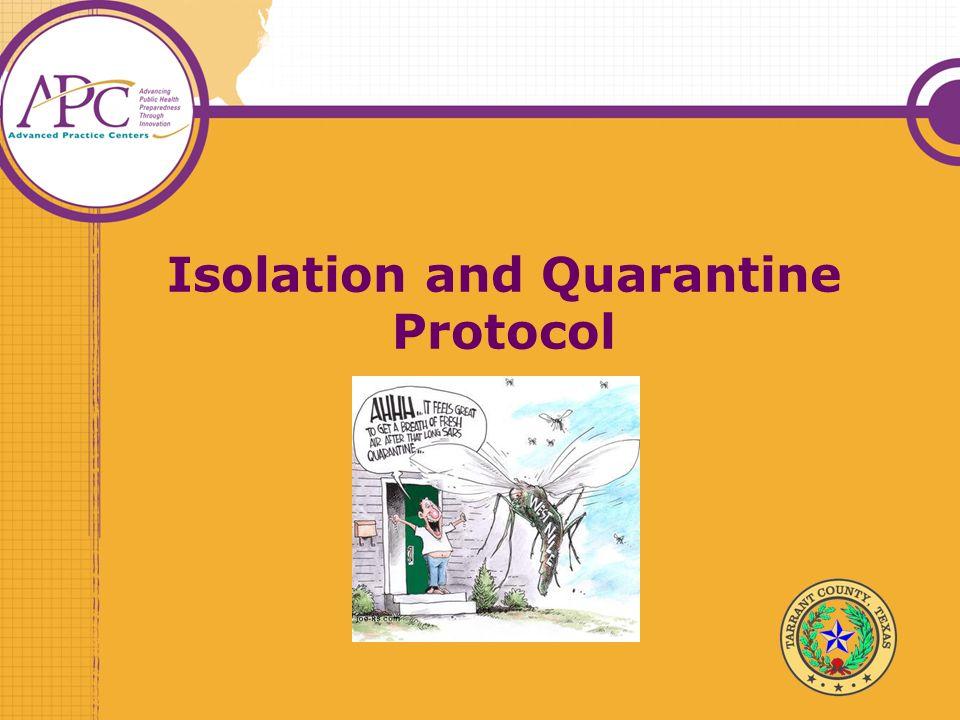 Isolation and Quarantine Protocol