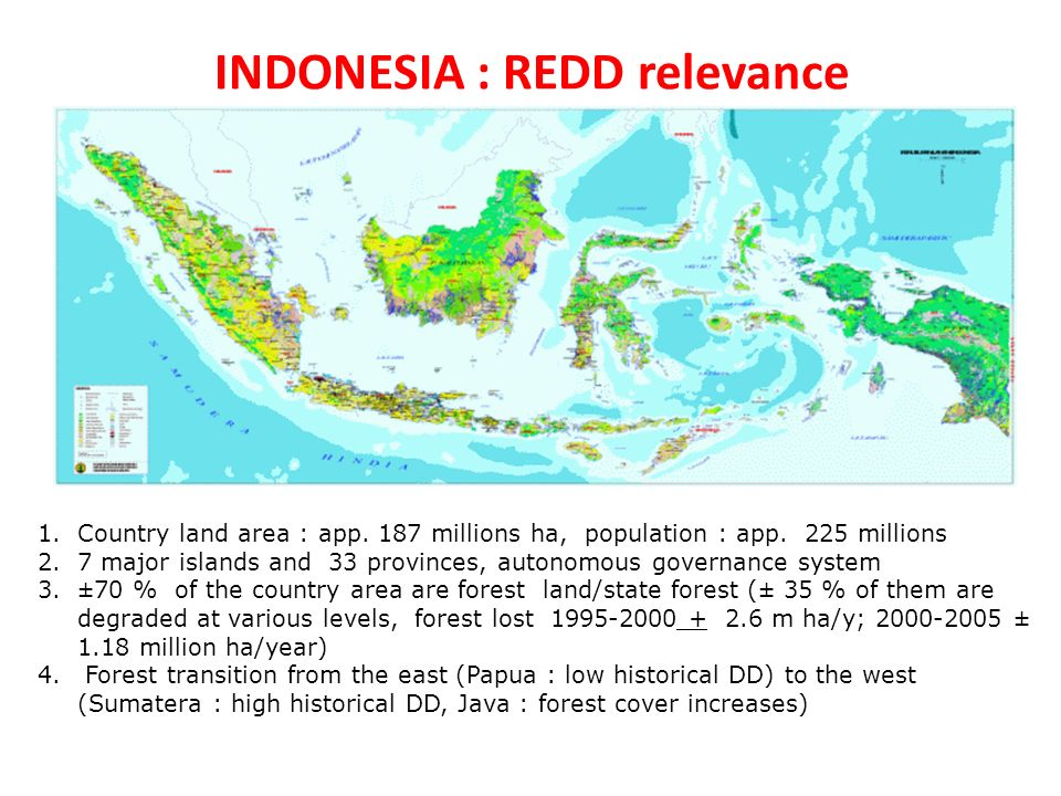 INDONESIA : REDD relevance 1.Country land area : app.