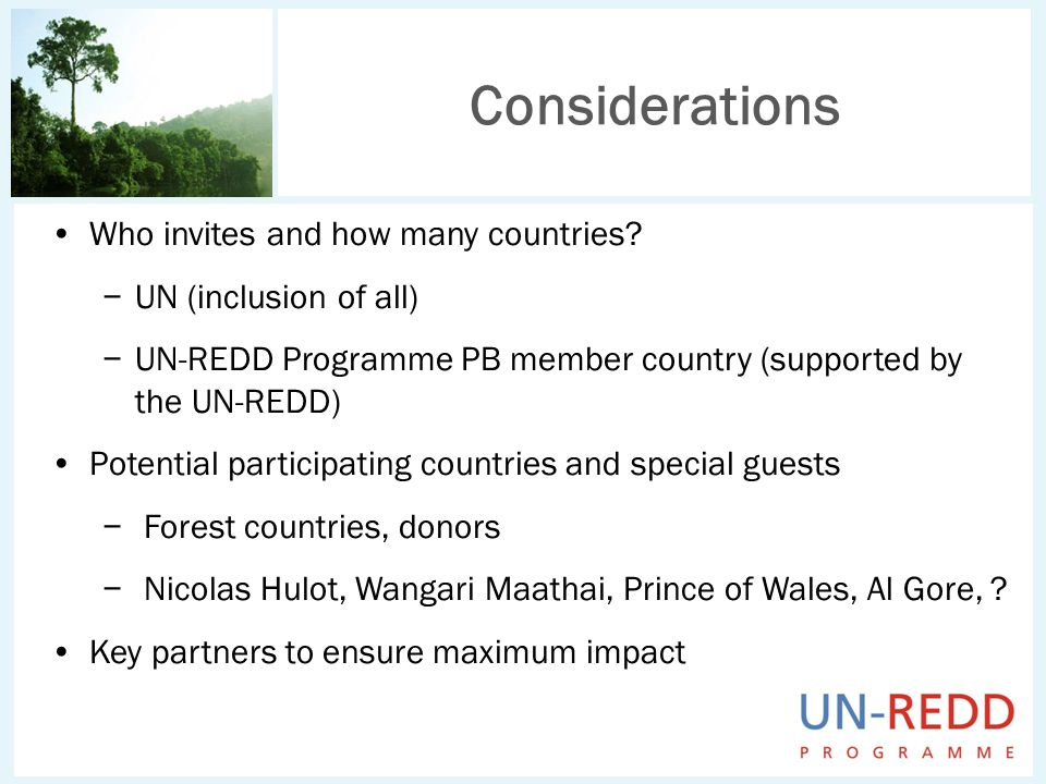 Considerations Who invites and how many countries.