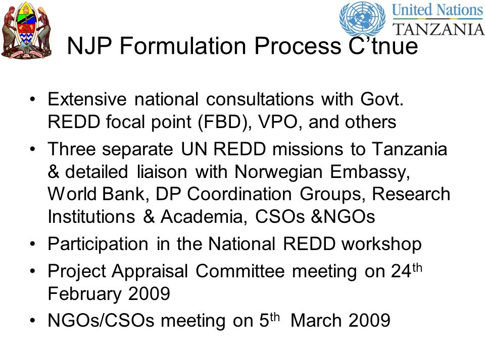 NJP Formulation Process Ctnue Extensive national consultations with Govt.