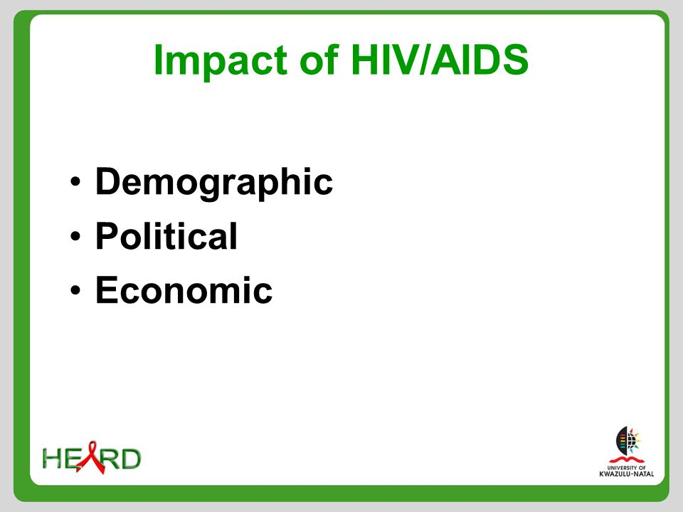 Impact of HIV/AIDS Demographic Political Economic