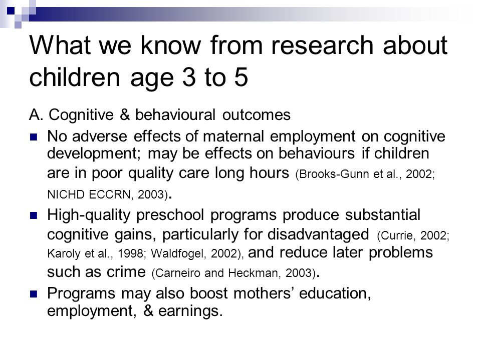 What we know from research about children age 3 to 5 A.