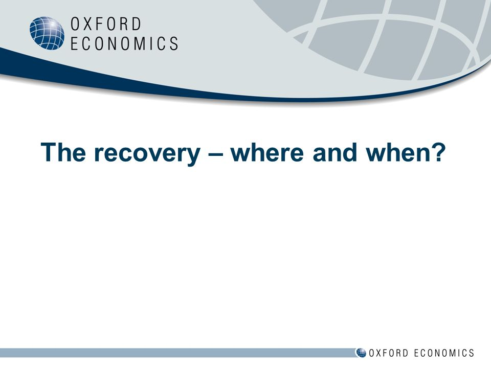 The recovery – where and when