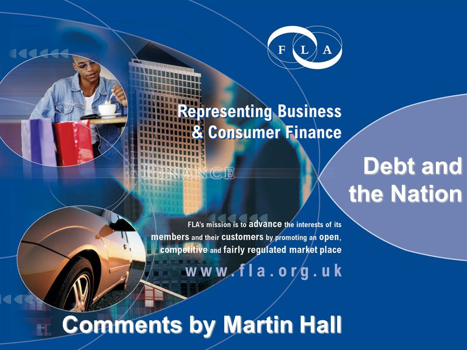 Debt and the Nation Debt and the Nation Comments by Martin Hall