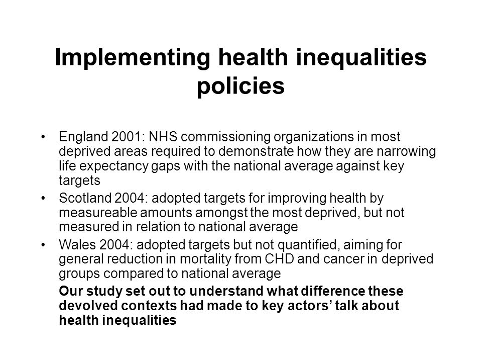 Implementing health inequalities policies England 2001: NHS commissioning organizations in most deprived areas required to demonstrate how they are na