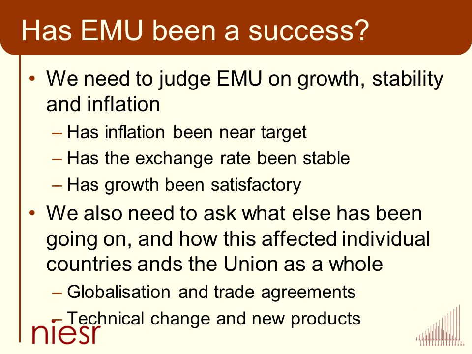 Has EMU been a success.