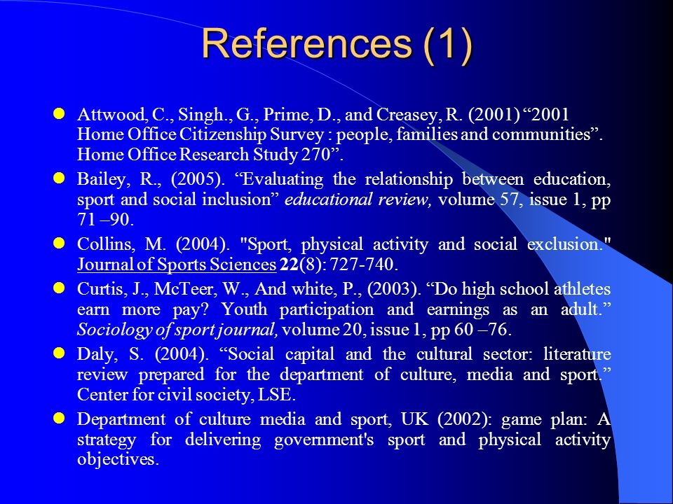 References (1) Attwood, C., Singh., G., Prime, D., and Creasey, R.