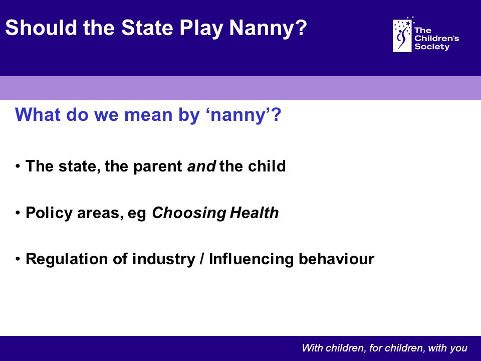 What do we mean by nanny.