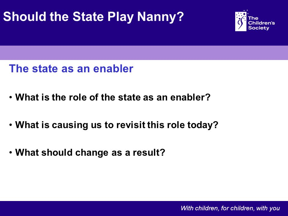 The state as an enabler What is the role of the state as an enabler.