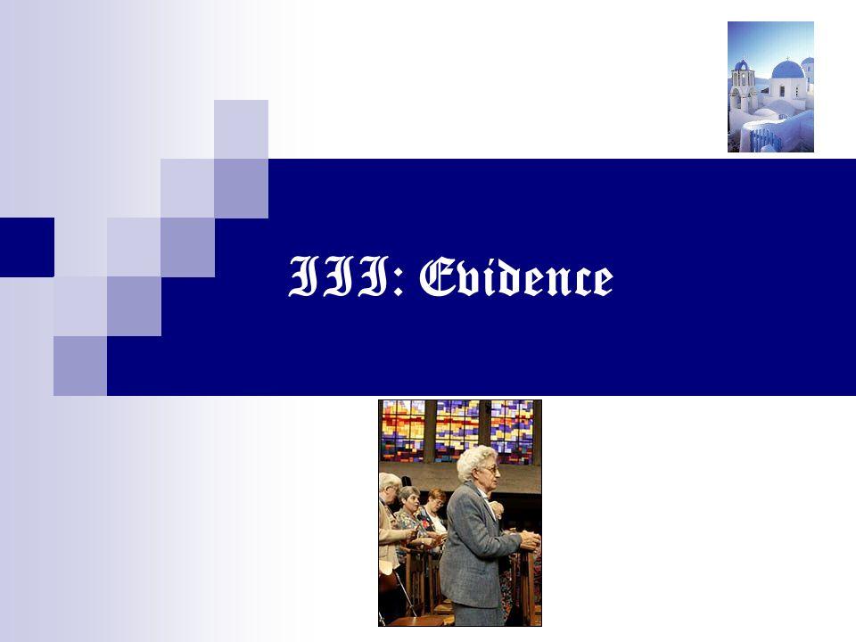 III: Evidence